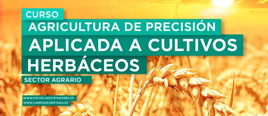 Nuevo curso de Agricultura de Precisión aplicada a cultivos herbáceos en Escuela de Catadores