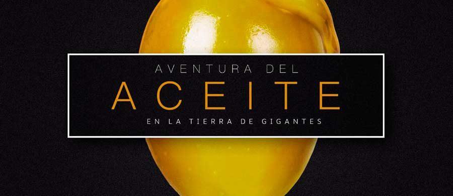 """Aventura del Aceite en la """"Tierra de Gigantes"""""""