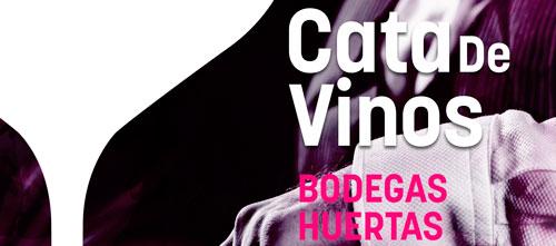 Cata de vinos «Bodegas Huertas»