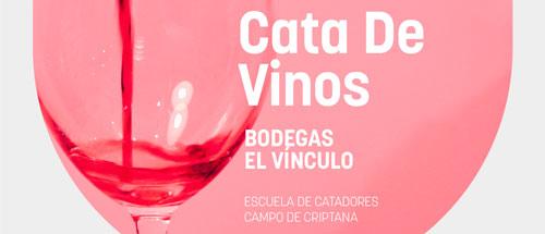 Cata de vino «Bodegas El Vínculo»